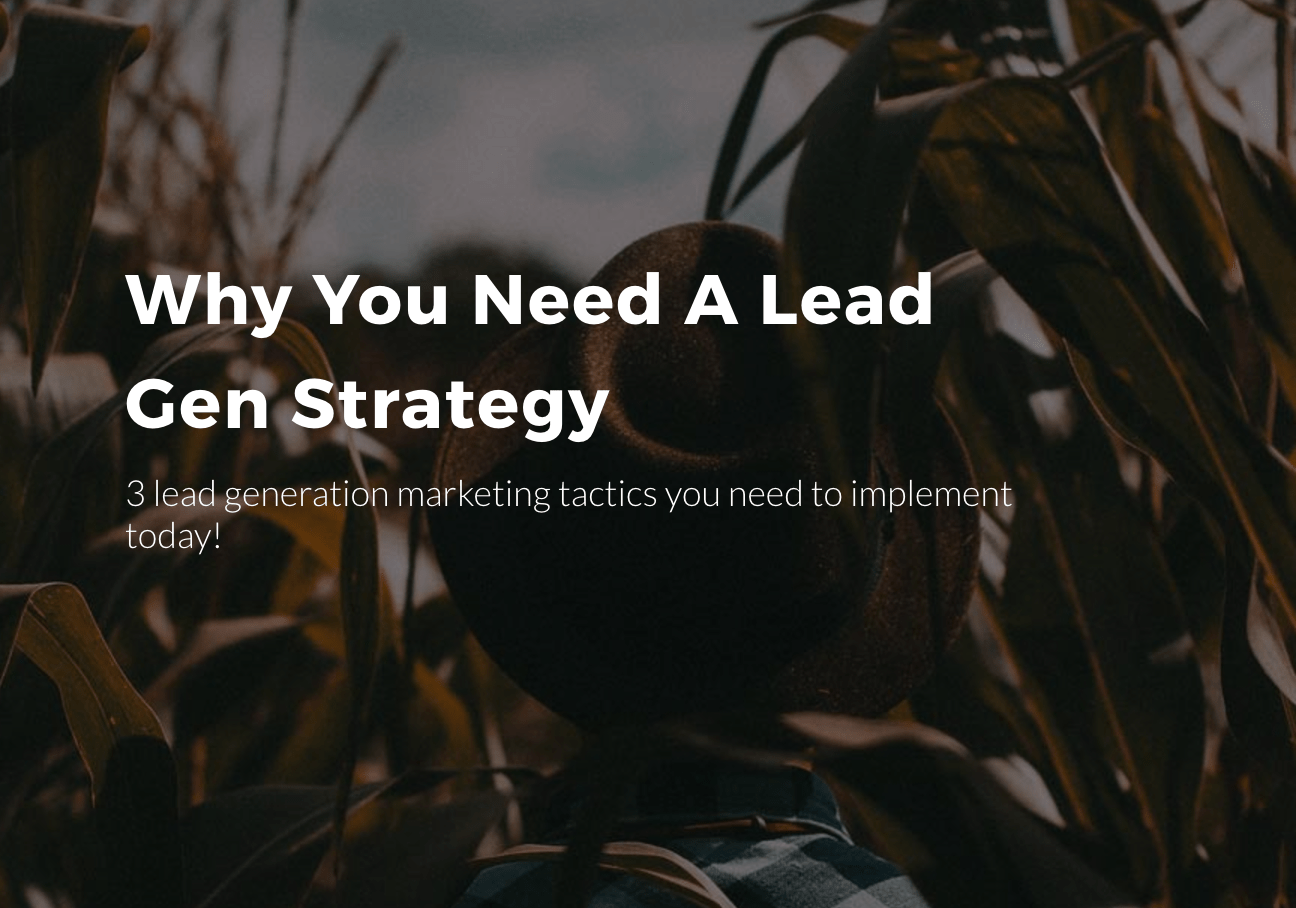 Why You Should Care About Lead Generation