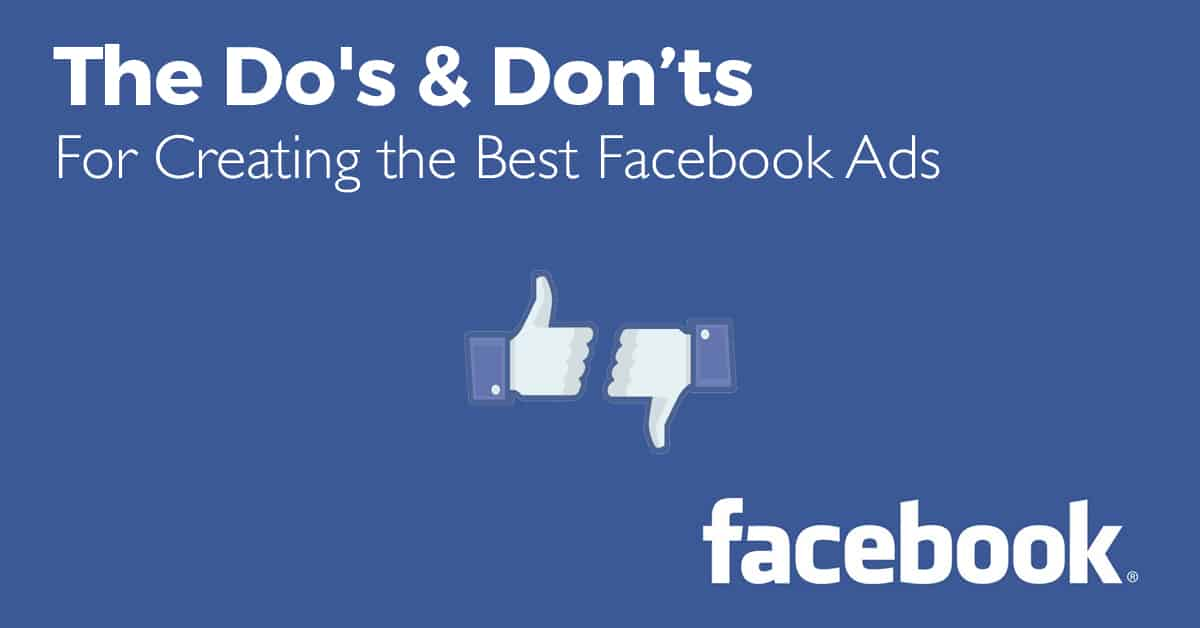 do's and don'ts for the best facebook ads-paxton projects