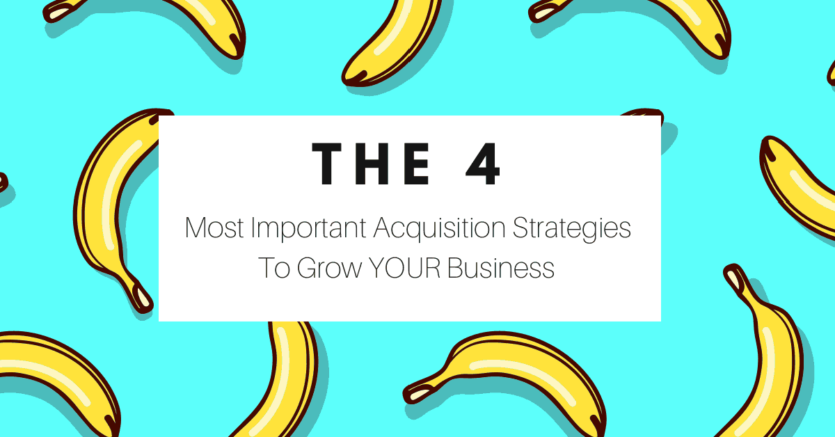 The 4 Most Effective Customer-Lead Acquisition Strategies