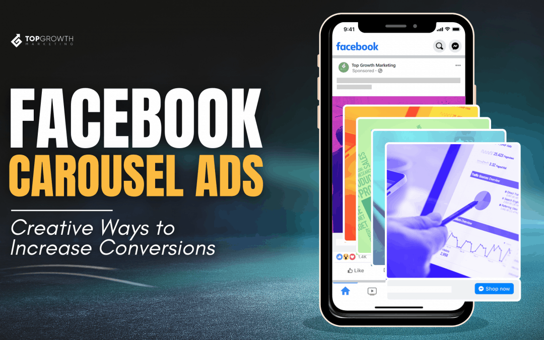 Facebook Carousel Ads: Creative Ways to Increase Conversions