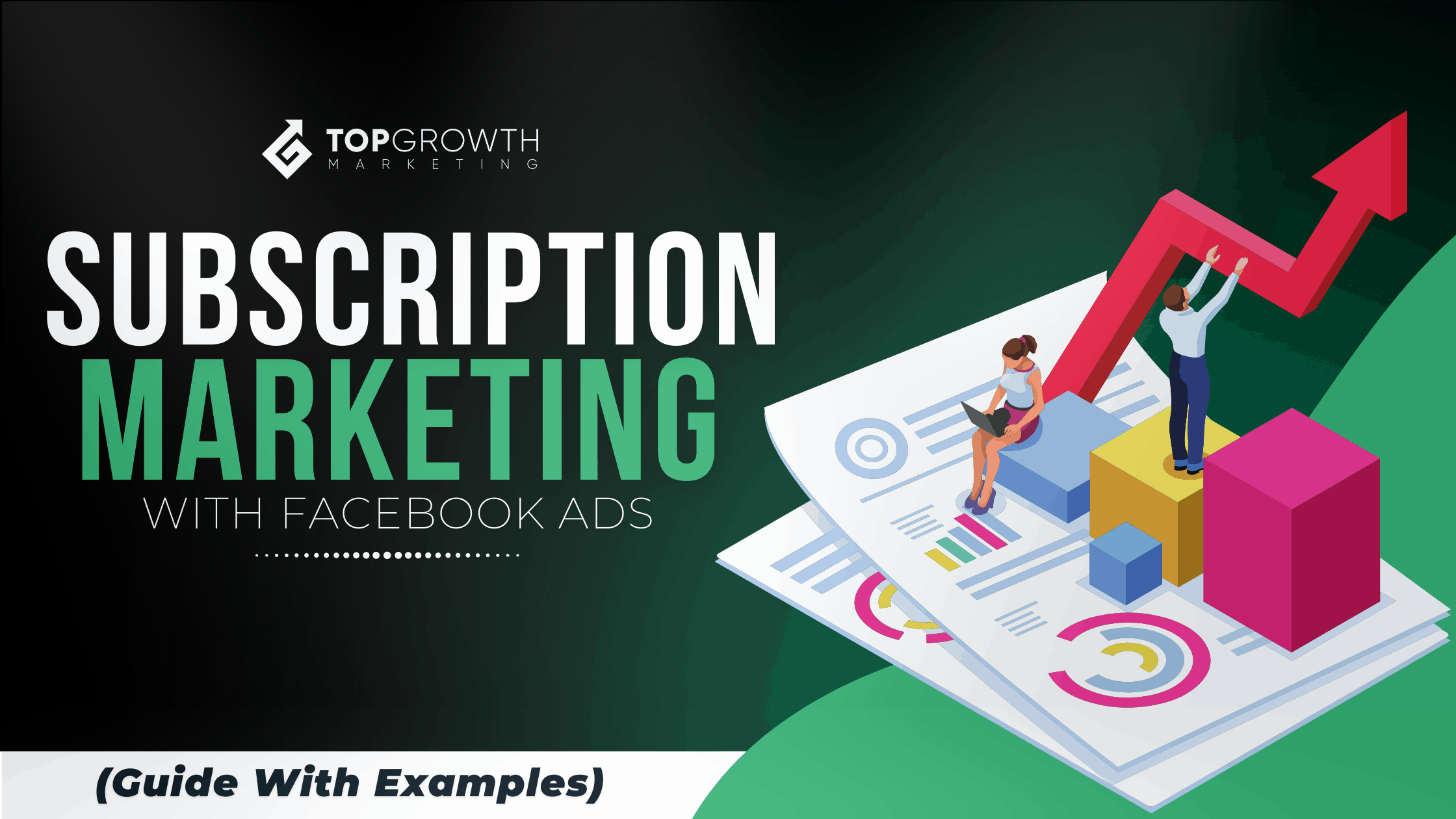Subscription marketing with Facebook ads