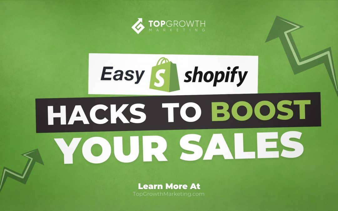 10 Easy Shopify Hacks That Will Boost Sales For Any Store
